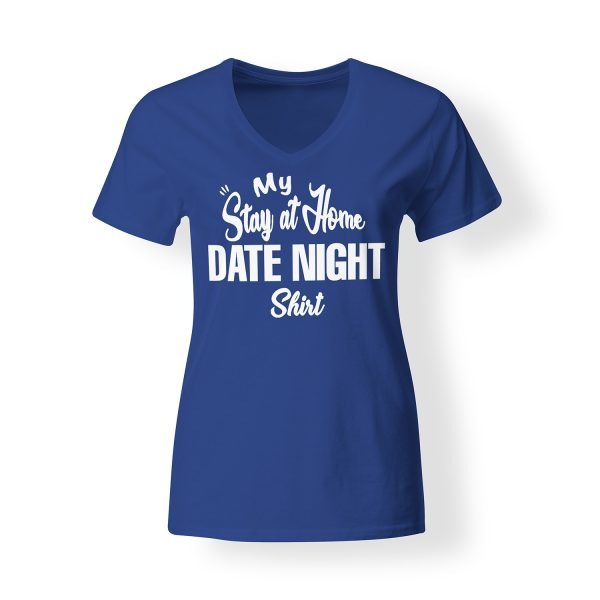 Womens Stay At Home Date Night Shirt